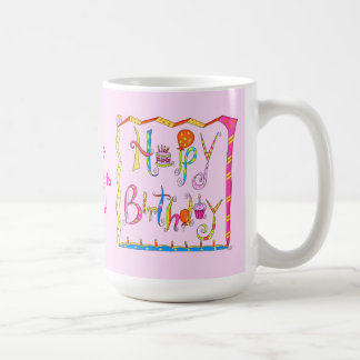 Happy Birthday Personalized Pink Mug