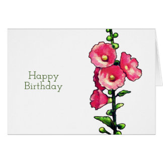 Happy Birthday, Pink Hollyhock Flowers, Art Card