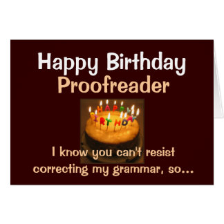 Happy Birthday Proofreader Card