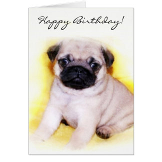 Happy Birthday Pug Puppy greeting card