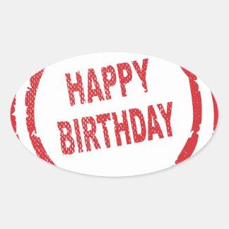 Happy Birthday Rubber Stamp Oval Sticker