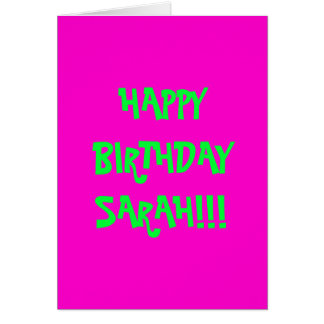 HAPPY BIRTHDAY SARAH!!! CARD