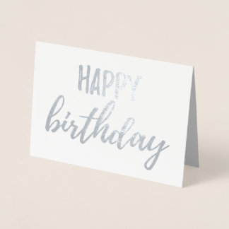 Happy Birthday Silver Foil Brush (Brushstroke) Foil Card