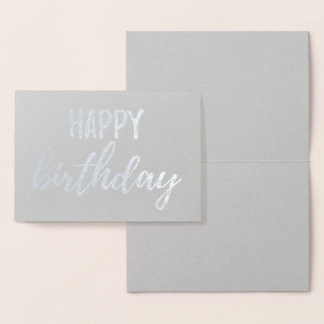 Happy Birthday Silver Foil Gray Brush Brushstroke Foil Card
