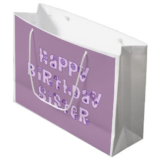 Happy Birthday Sister Gift Bag