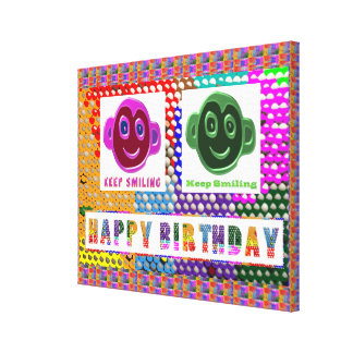 HAPPY Birthday :  Smiling Faces Stretched Canvas Print