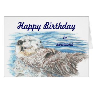 Happy Birthday Someone Otterly Adorable Otter Fun Card