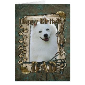 Happy Birthday - Stone Paws - American Eskimo -Dad Greeting Cards