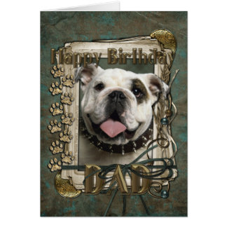 Happy Birthday - Stone Paws - Bulldog - Dad Greeting Card