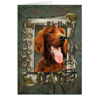 Happy Birthday - Stone Paws - Irish Setter - Dad Card