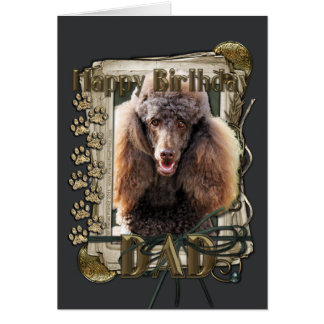 Happy Birthday - Stone Paws - Poodle Chocolate Dad Card