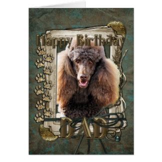 Happy Birthday - Stone Paws - Poodle Chocolate Dad Greeting Card
