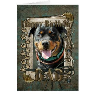 Happy Birthday - Stone Paws -Rottie SambaParTi Dad Greeting Card