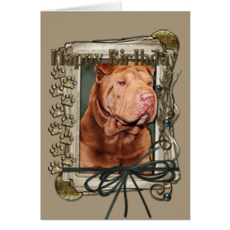 Happy Birthday - Stone Paws - Shar Pei - Lucky Card