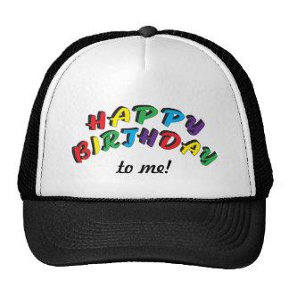 Happy Birthday to Me | Funny Cap