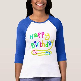 Happy Birthday To Me on Women's Raglan T-Shirt