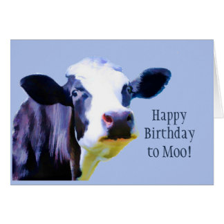 Happy Birthday to Moo Have a Moovelous Day Fun Card