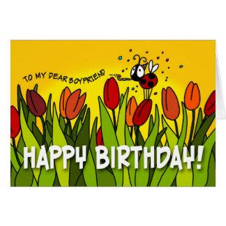 Happy Birthday - To My Dear Boyfriend Card