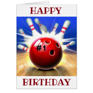 HAPPY BIRTHDAY TO MY ***FAVORITE BOWLER*** CARD