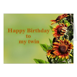 Happy Birthday to my Twin, with Sunflowers Card