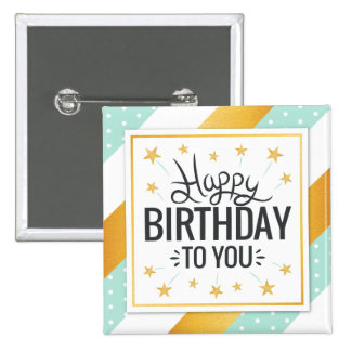 Happy Birthday to you starry gold minty stripes 15 Cm Square Badge