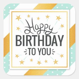 Happy Birthday to you starry gold minty stripes Square Sticker
