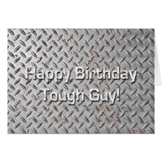 Happy Birthday Tough Guy Humorous Birthday Card
