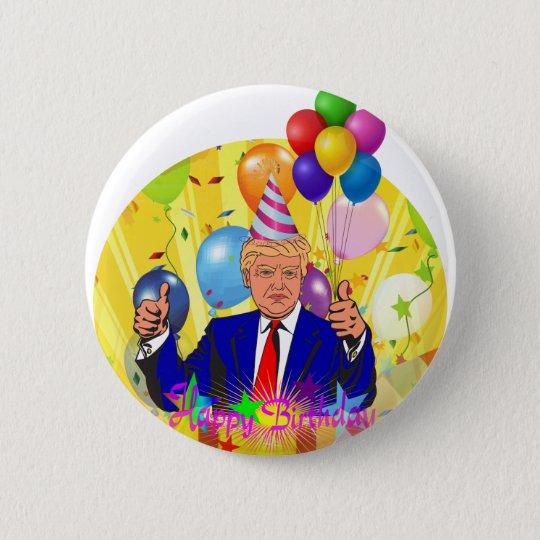 happy birthday trump 6 cm round badge