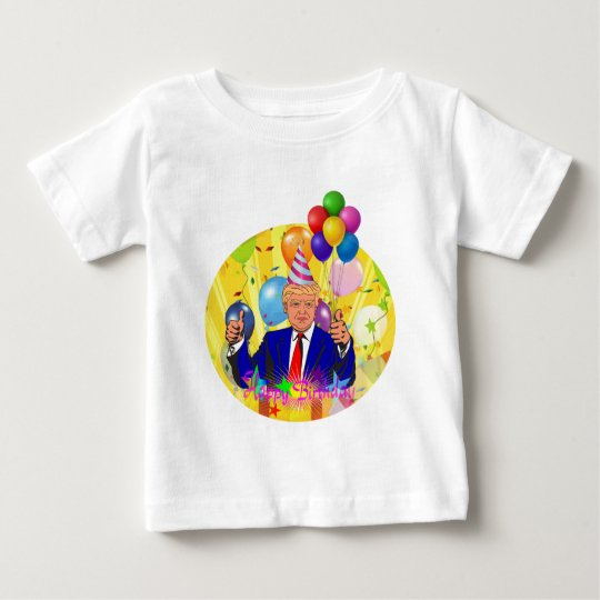 happy birthday trump baby T-Shirt