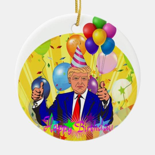 happy birthday trump ceramic ornament
