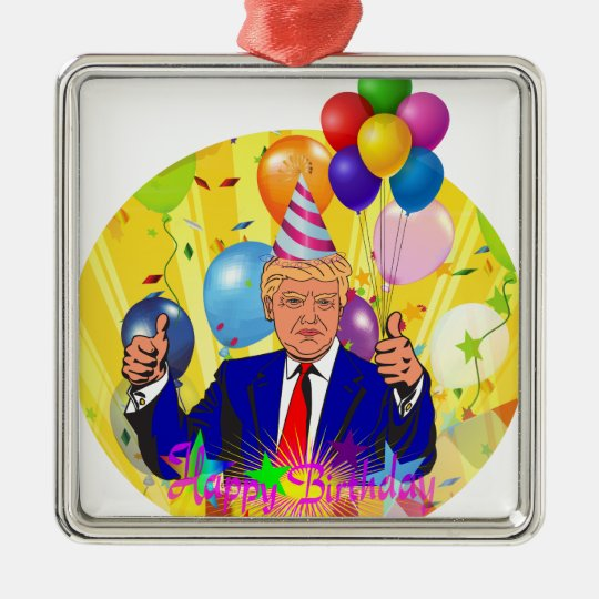 happy birthday trump metal ornament