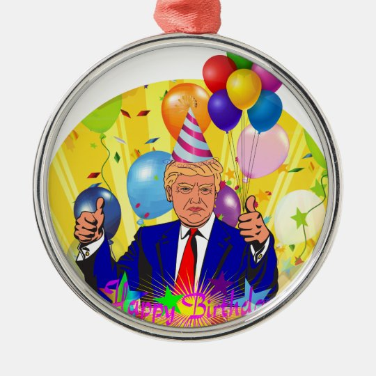 happy birthday trump metal ornament