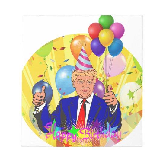 happy birthday trump notepad