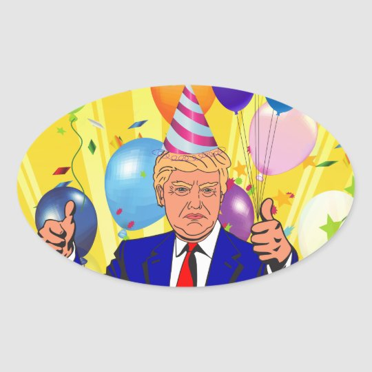 happy birthday trump oval sticker