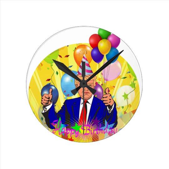 happy birthday trump round clock