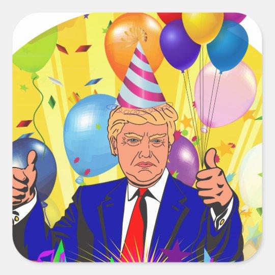 happy birthday trump square sticker