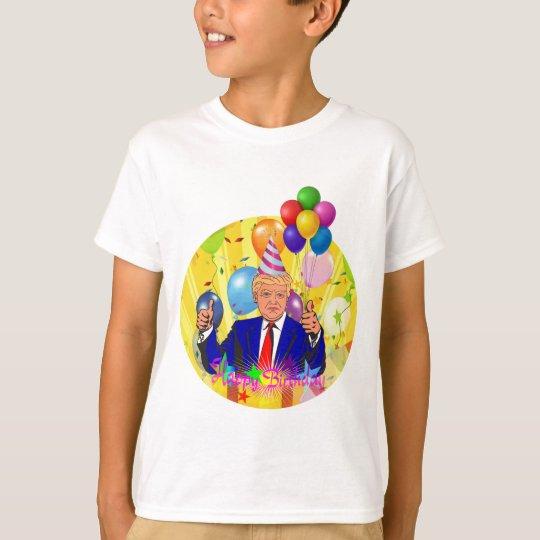happy birthday trump T-Shirt