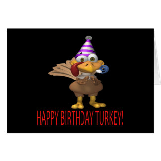 Happy Birthday Turkey Greeting Card