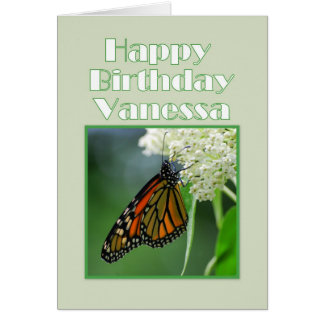Happy Birthday Vanessa Monarch Butterfly Greeting Card