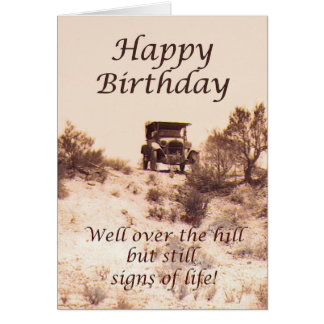 Happy Birthday, vintage card, over the hill, humor Card