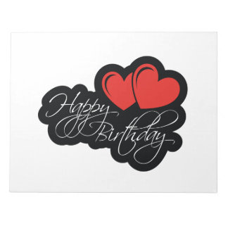 Happy Birthday with two red hearts Notepad