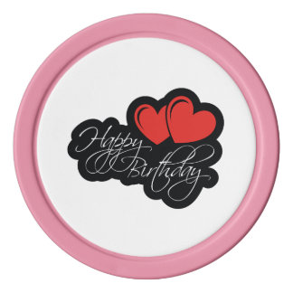 Happy Birthday with two red hearts Poker Chips Set
