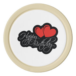 Happy Birthday with two red hearts Set Of Poker Chips
