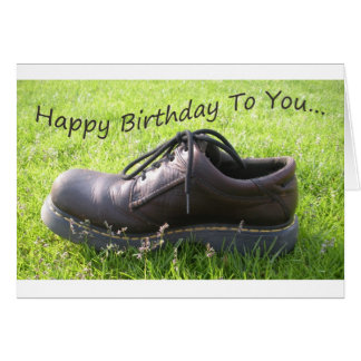 Happy Birthday - You Live In A Shoe Greeting Card
