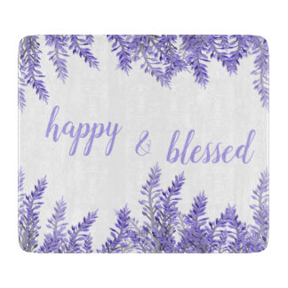 Happy & blessed lavender color Cutting Board