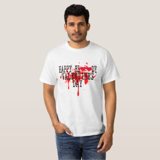 HAPPY BLOODY VALENTINES DAY FUNNY SHIRT .