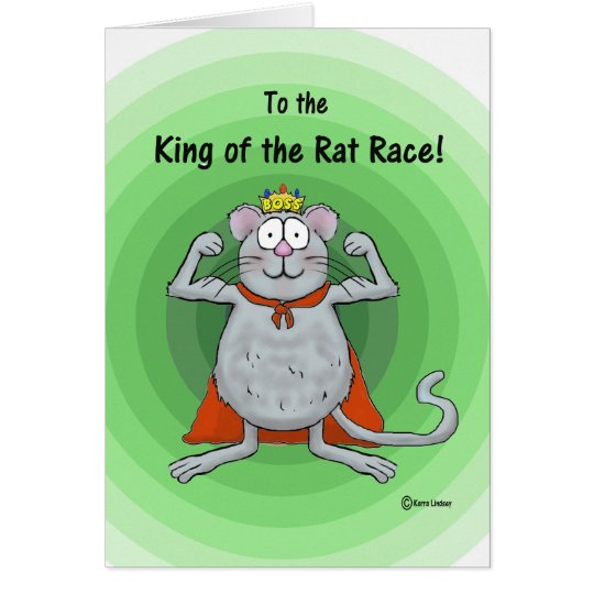 Happy Boss Boss's Day Whimsical Rat Race King Card