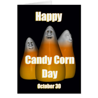 Happy Candy Corn Day October 30 Card