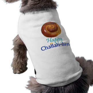 Happy Challah-days Dog Shirt