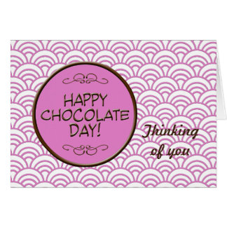 Happy Chocolate Day! Card